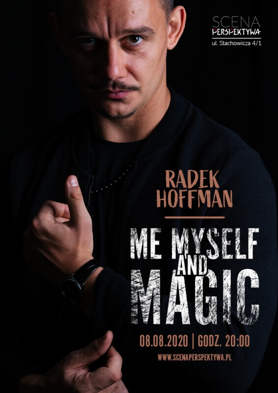 Radek Hoffman SHOW - Me Myself and Magic